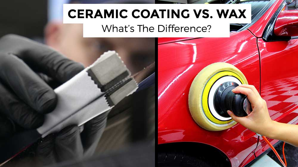 ceramic coating vs wax whats the difference?